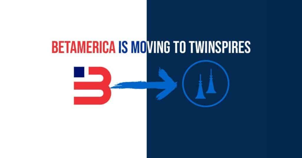 BetAmerica is moving to TwinSpires